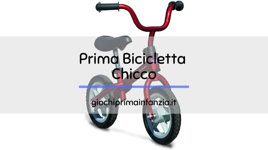 Prima Bicicletta della Chicco, perfetta per bambini di 2 anni