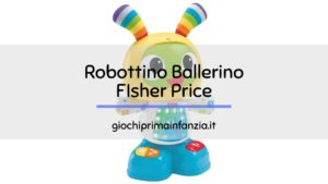 Robottino Ballerino: Gioco Educativo Fisher Price