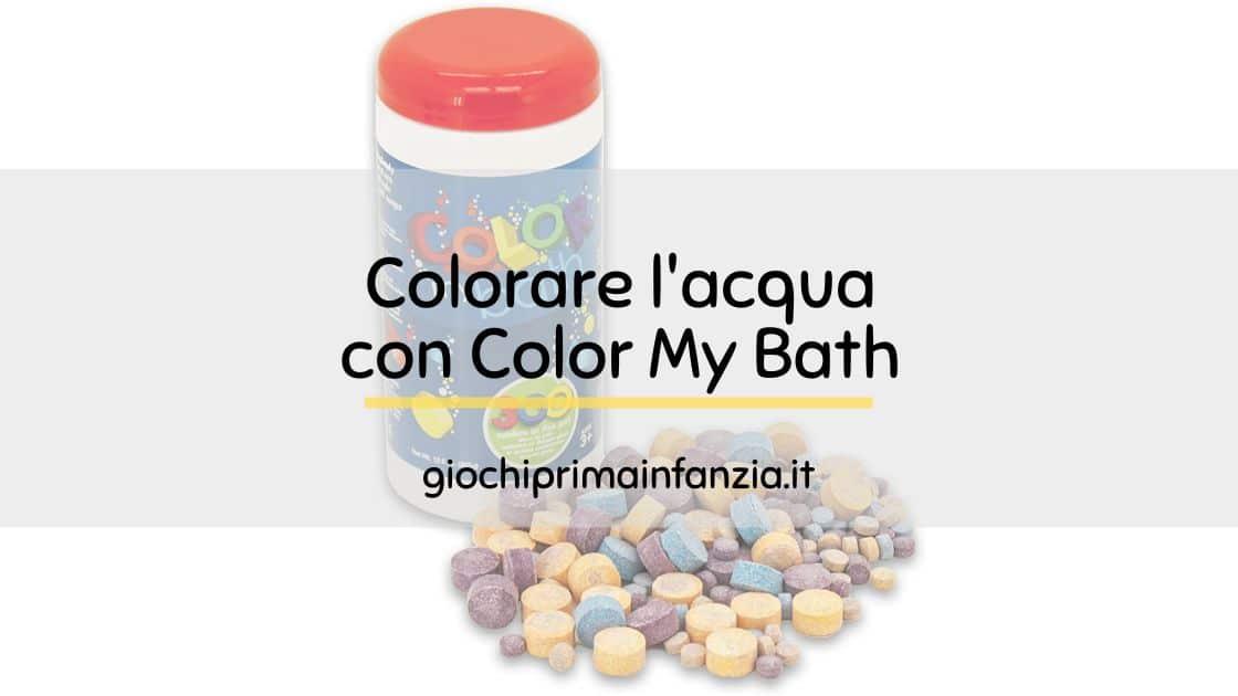 Colorare l'acqua per il bagnetto con le Pasticche Color My Bath