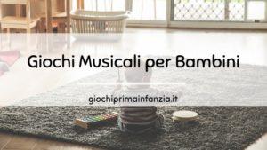 Giochi Musicali per Bambini: Guida alla scelta dei Migliori