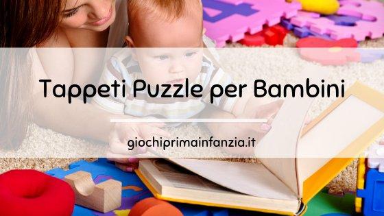 Tappeto Puzzle da Gioco per Bambini: Guida alla Scelta dei Migliori