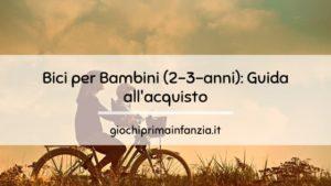Bici Bimbo: Guida Completa all'acquisto
