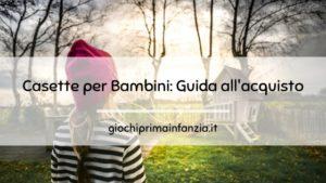 Casette per Bambini: Guida all'acquisto