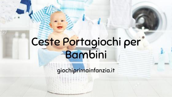 Cesta Portagiochi per Bambini: Guida alle Migliori Offerte