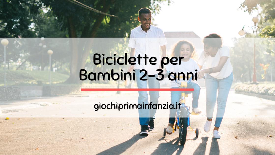 Bici per Bambini: Guida con Offerte, Prezzi ed Opinioni