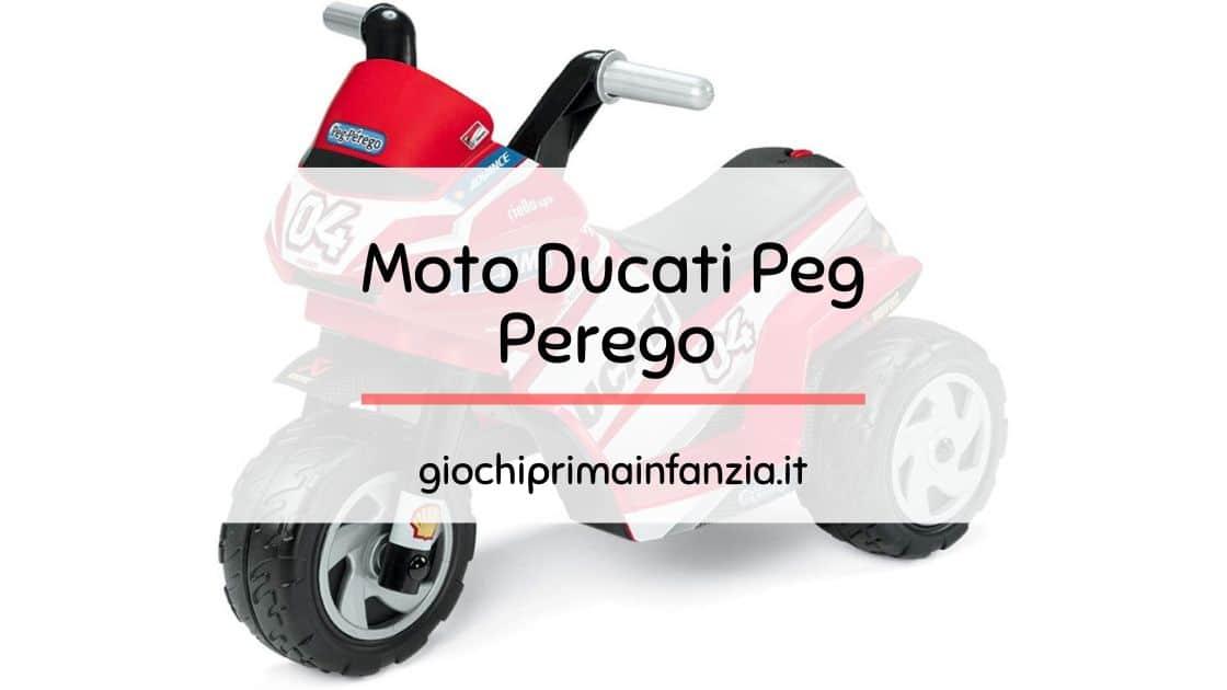 Moto Ducati Peg Perego: Guida Completa con Prezzi ed Opinioni