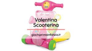 Valentina Scooterina Clementoni- Recensione Completa