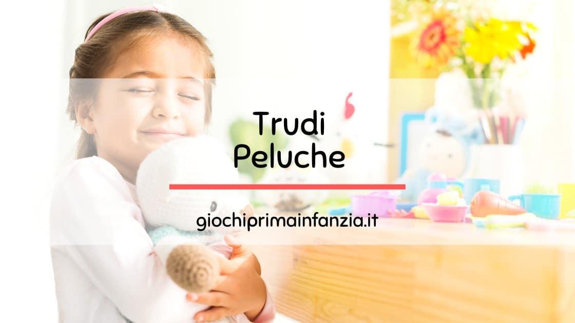 Peluche Trudi: Guida all'acquisto con Migliori Offerte, Prezzi ed Opinioni