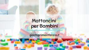 Mattoncini per Bambini: come sceglierli?