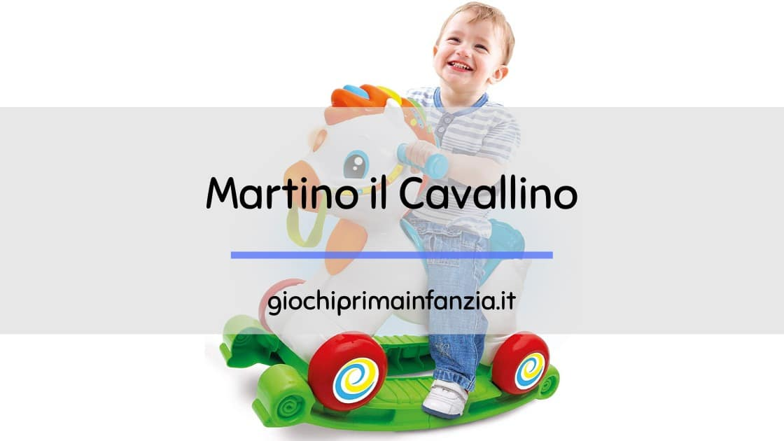 Martino il Cavallino – Cavallo a Dondolo Clementoni