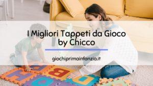 Tappeto Gioco Chicco: i Migliori Modelli
