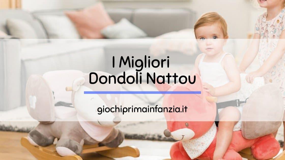 Cavalli a dondolo Nattou: i migliori modelli