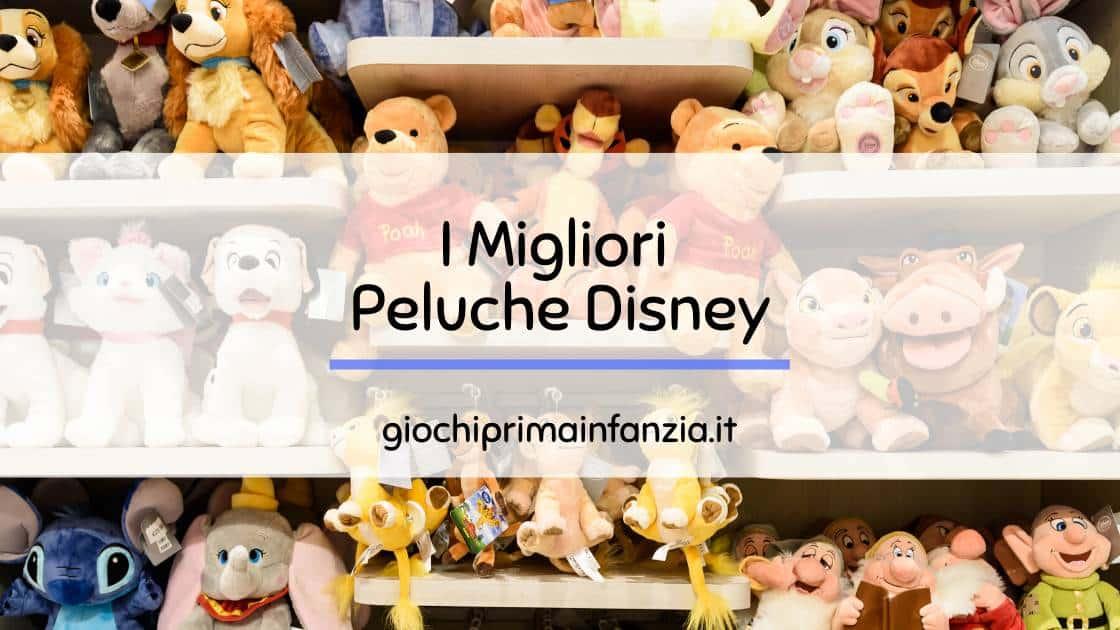 Migliori Peluche Disney: Guida con Offerte, Prezzi ed Opinioni