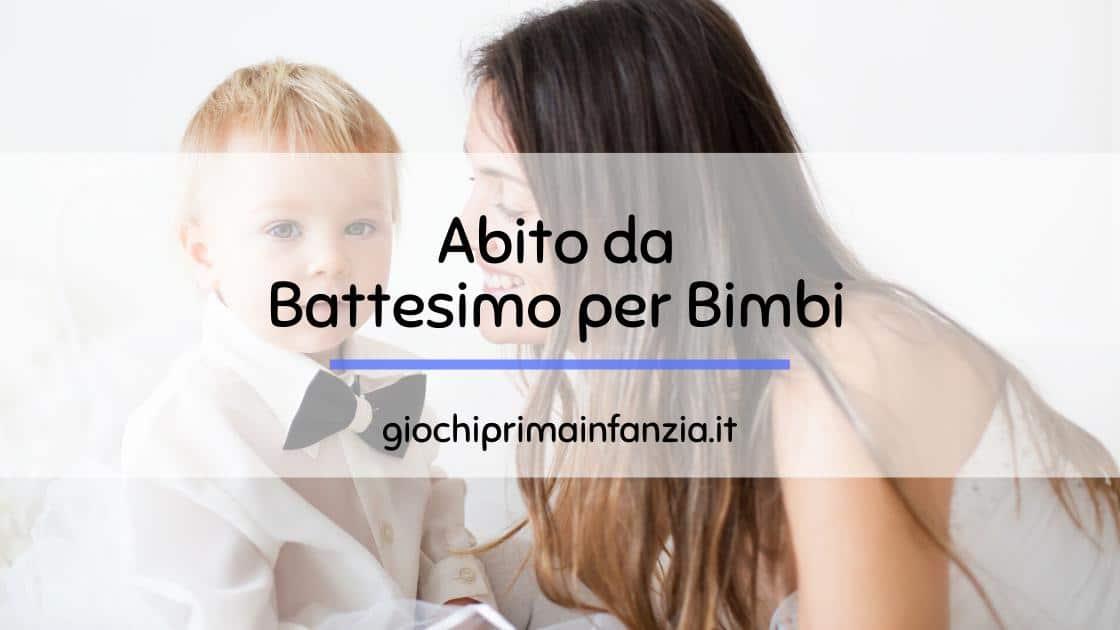 Vestito Battesimo Bimbo: guida all'acquisto con le migliore scelte