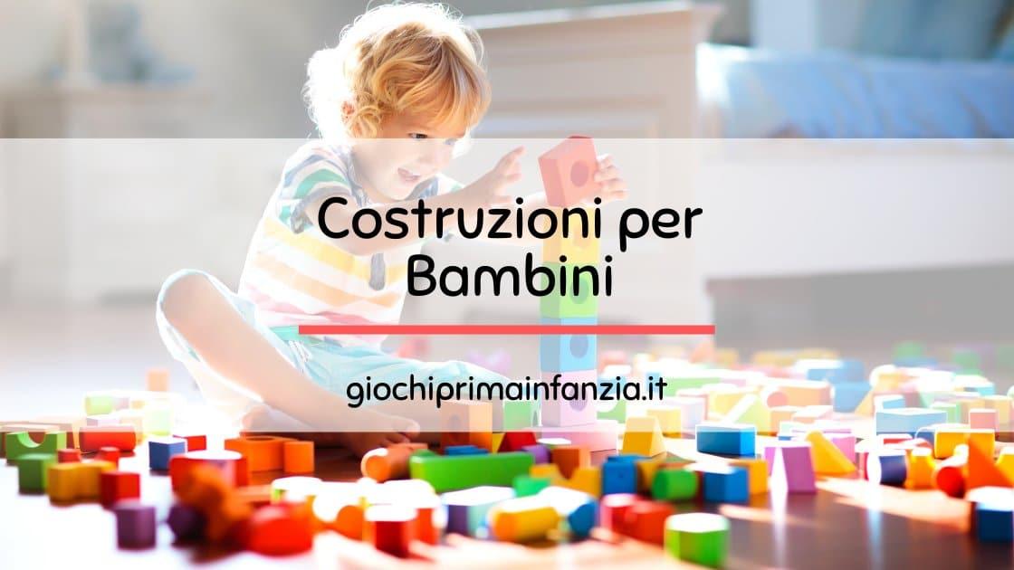 Read more about the article Costruzioni per Bambini: Migliori Modelli suddivisi per Età e Marca [Guida 2021]