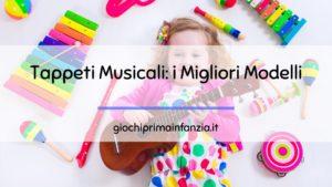 I Migliori Tappeti Musicali per Bambini