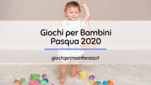 I 7 Migliori Giochi per Bambini Piccoli per Pasqua 2020
