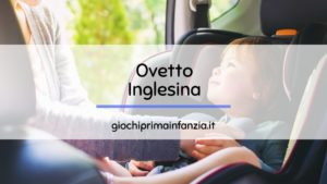 Read more about the article Ovetto Inglesina: come scegliere il Miglior Seggiolino Auto Inglesina