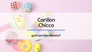 Carillon Chicco: alla scoperta dei migliori modelli
