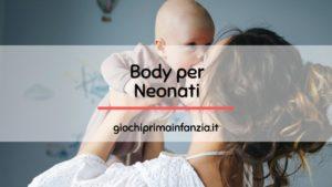 Body per Neonato: Migliori Offerte con Prezzi ed Opinioni