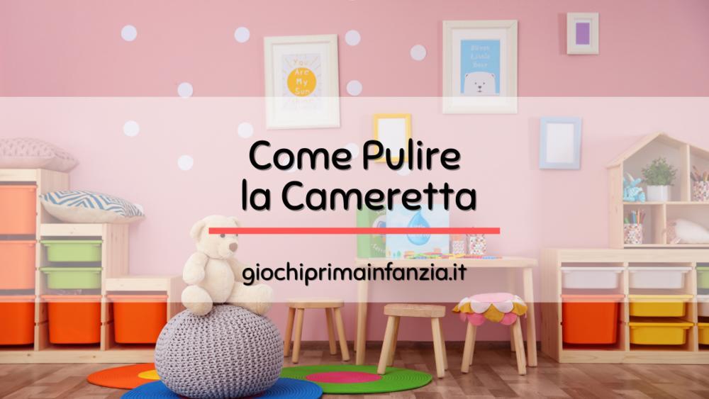 Read more about the article Come Pulire e Disinfettare la Cameretta dei Bambini