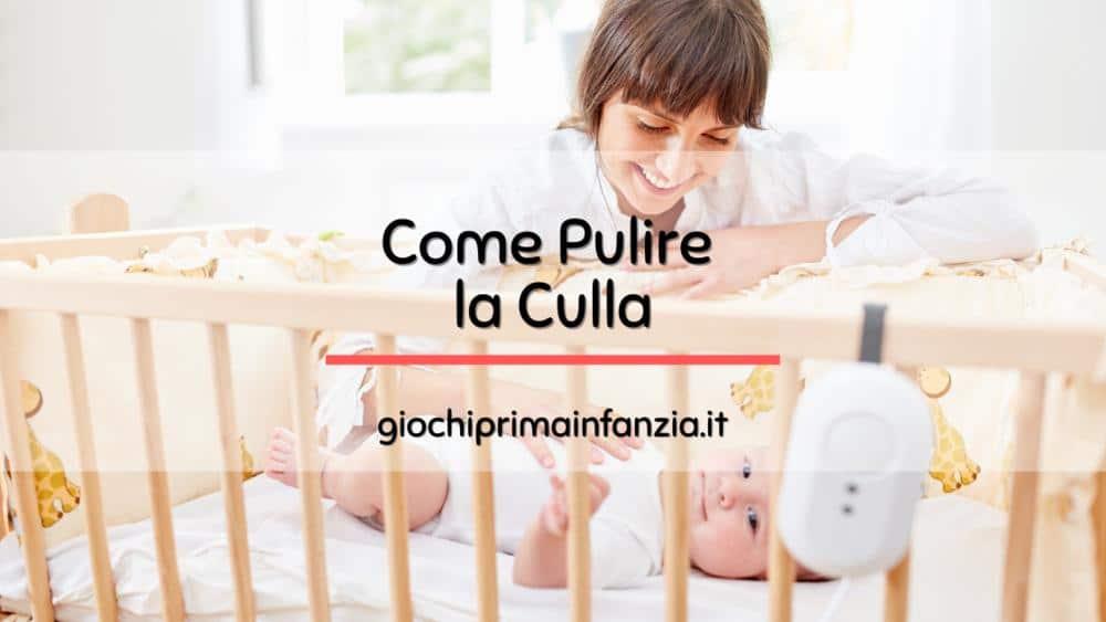 Read more about the article Come Pulire ed Igienizzare una Culla per Neonati: Guida Completa