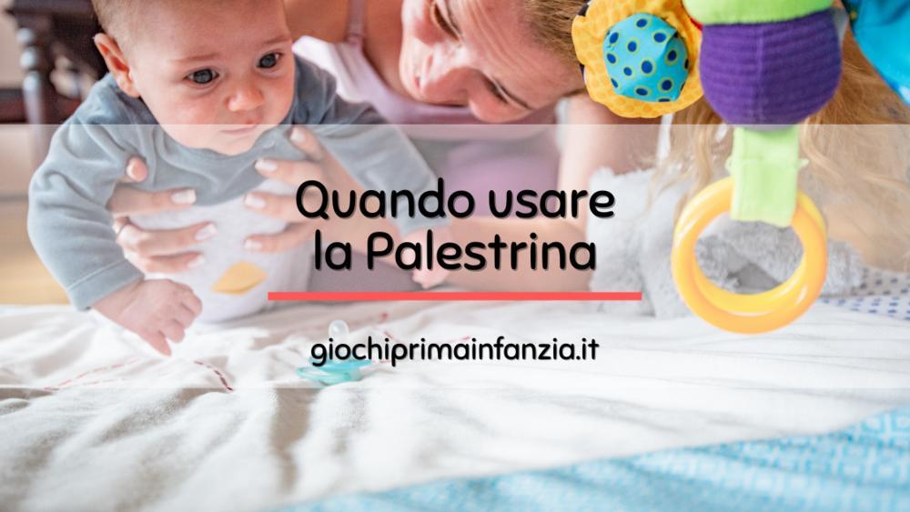 Read more about the article Palestrina Neonato: a quanti mesi usarla? E fino a quando?